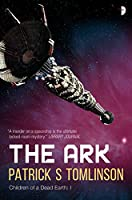 The Ark (Children of a Dead Earth Book 1) (English Edition)