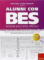 Alunni con BES-Bisogni Educativi Speciali. Indicazioni operative per promuovere l'inclusione scolastica sulla base della DM 27/12/2012. Con CD-ROM
