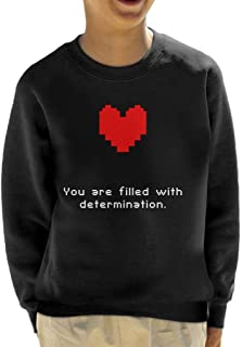 Cloud City 7 Undertale Heart You Are Filled with Determination Kid's Sweatshirt