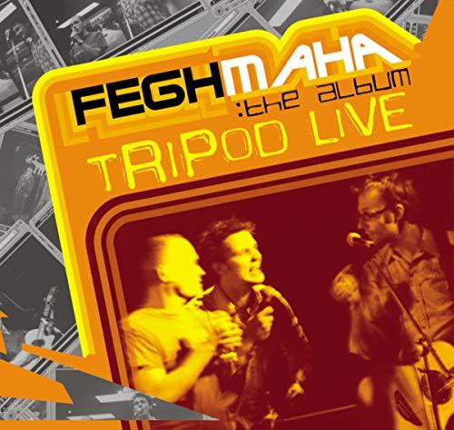 Tripod Live - Fegh Maha
