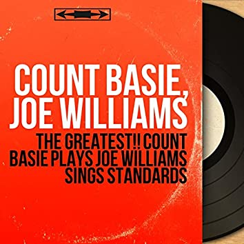 The Greatest!! Count Basie Plays Joe Williams Sings Standards (feat. Buddy Bregman and His Orchestra) [Mono Version]