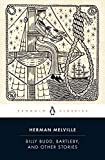 Billy Budd, Bartleby, And Other Stories (Penguin Classics)
