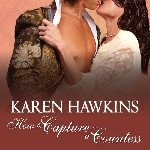 How to Capture a Countess     Duchess Diaries, Book 1              By:                                                                                                                                 Karen Hawkins                               Narrated by:                                                                                                                                 Alison Larkin                      Length: 8 hrs and 29 mins     116 ratings     Overall 4.1