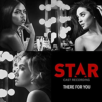 """There For You (From """"Star"""" Season 2)"""