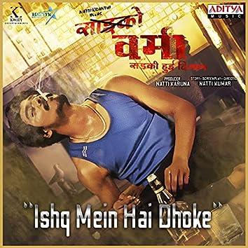 "Ishq Mein Hai Dhoke (From ""Psycho Varma"")"