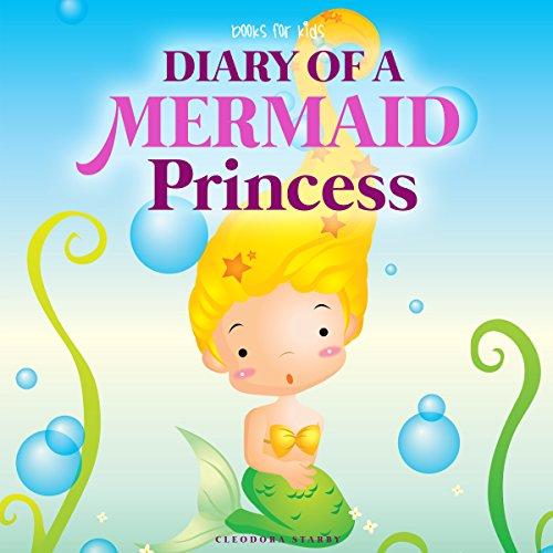 Diary of a Mermaid Princess audiobook cover art