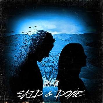 SAID & DONE