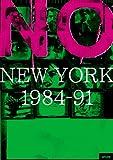 NO NEW YORK 1984-91 [DVD] image