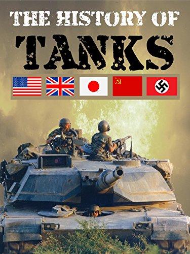 The History of Tanks (Die Geschichte der Panzer) [OV]