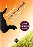 L'Efecte Actitud. La Gestió De L'Entusiasme A La Vida Personal I Professional: 5 (Sinèrgia)