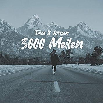 3000 Meilen