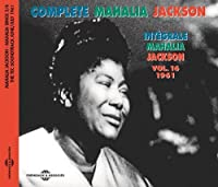 Integrale Vol.16-1961-Mahalia Sings Part 3