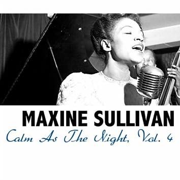 Calm As The Night, Vol. 4