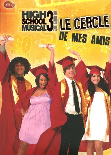 Le cercle de mes amis High School Musical