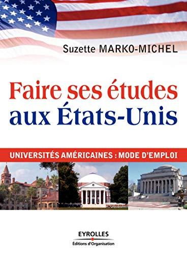 Faire ses études aux Etats-Unis: Universités américaines : mode d'emploi