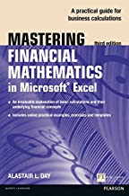 Mastering Financial Mathematics in Microsoft Excel: A practical guide to business calculations (3rd Edition)