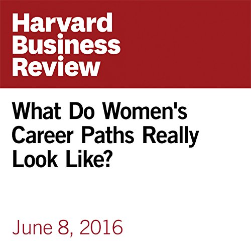 What Do Women's Career Paths Really Look Like? copertina