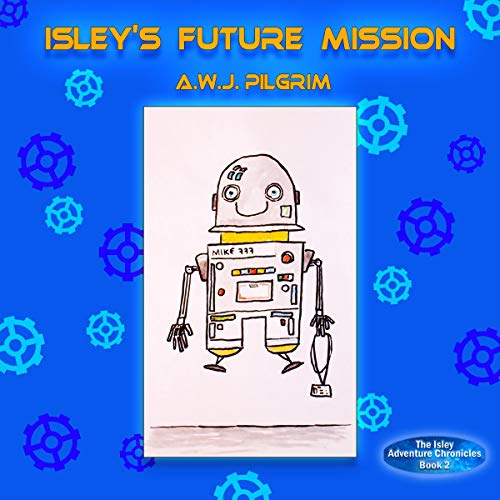 Isley's Future Mission audiobook cover art