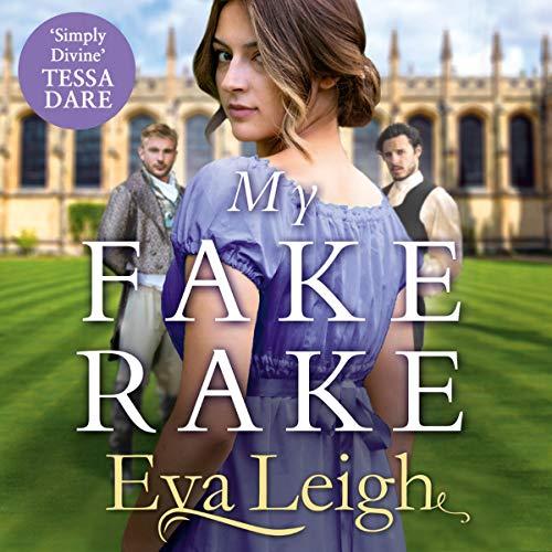 My Fake Rake: The Union of the Rakes, Book 1