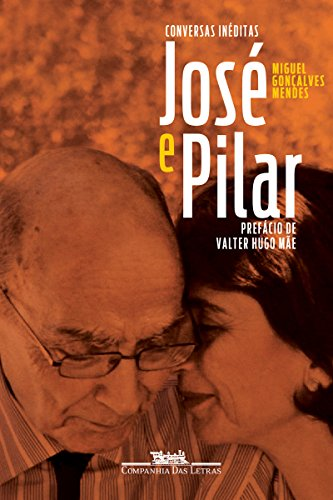 José e Pilar: Conversas inéditas (Portuguese Edition)
