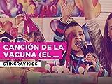 Canción de la vacuna (El brujito de Gulubú) in the Style of Stingray Kids