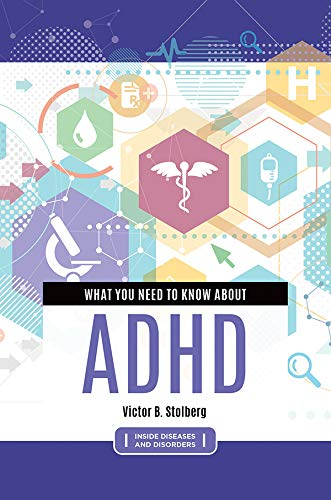 What You Need to Know about  ADHD (Inside Diseases and Disorders) (English Edition)