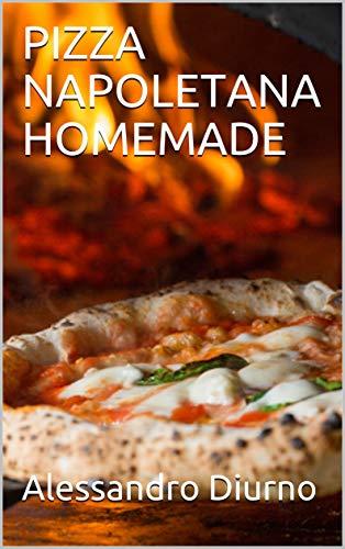 PIZZA NAPOLETANA HOMEMADE: Imparerai la procedura completa per realizzare una vera pizza napoletana direttamente a casa tua! Tecniche e segreti.