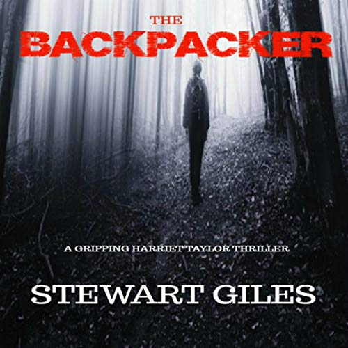 The Backpacker: A Detective Harriet Taylor Thriller audiobook cover art