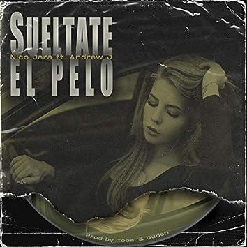 Suéltate el pelo (feat. Nico Jara)