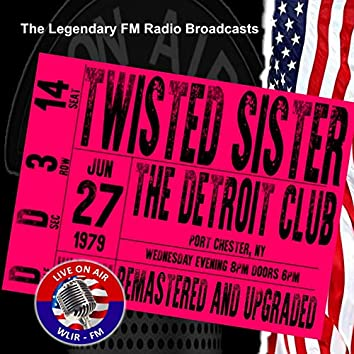 Legendary FM Broadcasts - The Detroit Club Port Chester NY 27th June 1979