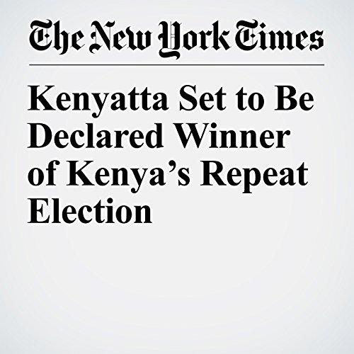 Kenyatta Set to Be Declared Winner of Kenya's Repeat Election copertina