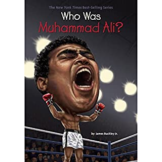 Who Was Muhammad Ali?                   By:                                                                                                                                 James Buckley Jr.                               Narrated by:                                                                                                                                 Dominic Hoffman                      Length: 1 hr and 1 min     1 rating     Overall 5.0