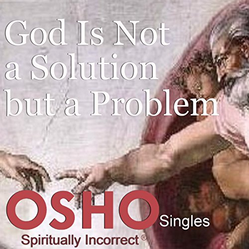 God Is Not a Solution but a Problem cover art