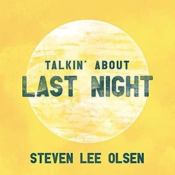 Talkin' About Last Night