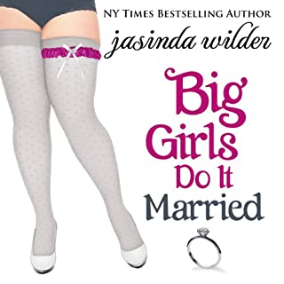 Big Girls Do It Married audiobook cover art