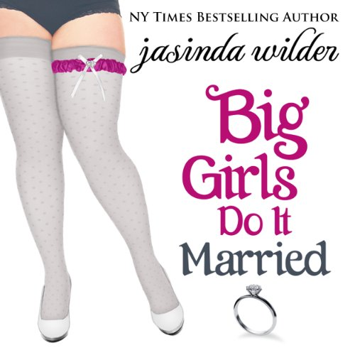 Big Girls Do It Married audiobook cover art