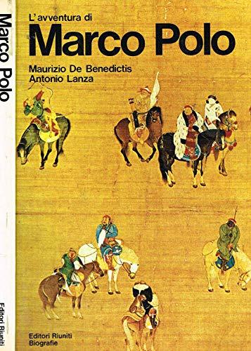Lavventura Di Marco Polo