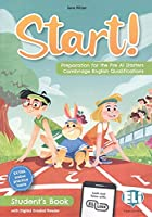 Preparation for Cambridge English (YLE): Start! Preparation for Pre A1 Starters.