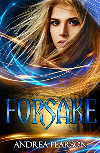 Forsake by Andrea Pearson ebook deal