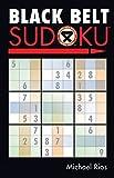 Black Belt Sudoku® (Martial Arts Puzzles Series)
