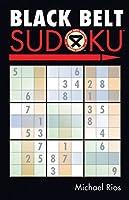 Black Belt Sudoku (Martial Arts Sudoku)