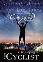 The Cyclist: A Love Story for the Ages