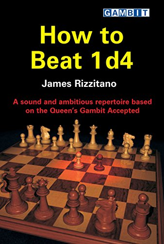How to Beat 1 d4 (Chess Opening Guides)