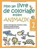 Mon 1er livre de coloriage enfant ANIMAUX — À partir d'1 an — Cahier coloriage pour garçons & filles, 50 beaux motifs animaux, gribouillage contre ... — Apprendre à colorier pour enfants d'1 an