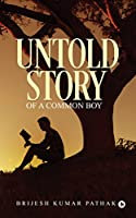 Untold Story of a Common Boy