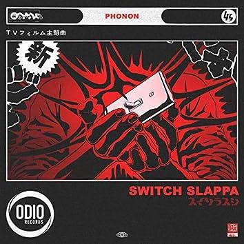 Switch Slappa