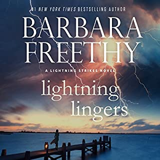Lightning Lingers     Lightning Strikes, Book 2              Written by:                                                                                                                                 Barbara Freethy                               Narrated by:                                                                                                                                 Eva Kaminsky                      Length: 8 hrs and 55 mins     Not rated yet     Overall 0.0