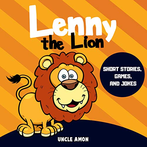 Lenny the Lion Audiobook By Uncle Amon cover art