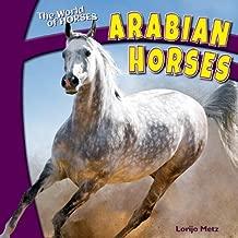 Arabian Horses (The World of Horses)
