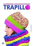 Accesorios y Complementos de Trapillo (Crear y Tejer)